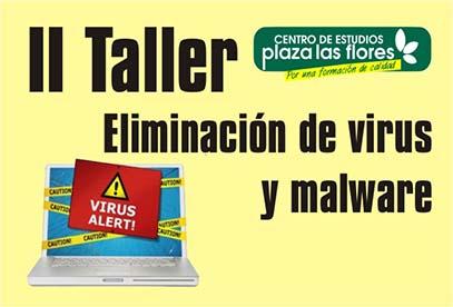 Taller de eliminación de virus y malware